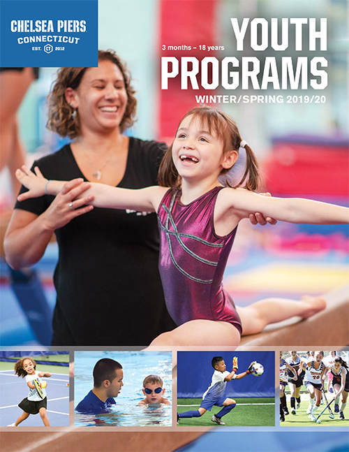 Chelsea Piers Connecticut, Established 2012 CT. Winter/Spring 2019/2020 Youth Programs for ages 3 Months to 18 Years.