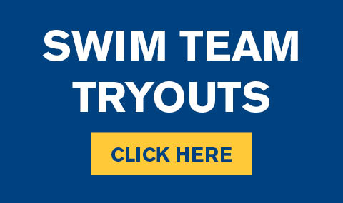 Swim Team Tryouts CLICK HERE